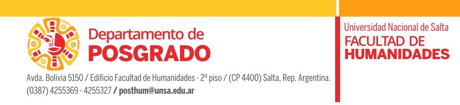 Universidad Nacional de Salta. Facultad de Humanidades. Departamento de Posgrado